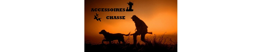 ACCESSOIRES CHASSE